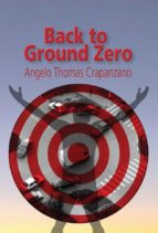 Back to Ground Zero (English Edition)