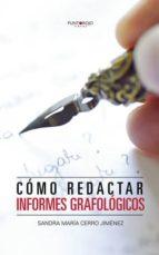CÓMO REDACTAR INFORMES GRAFOLÓGICOS (EBOOK)