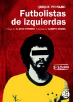 FUTBOLISTAS DE IZQUIERDAS (5ª ED.)