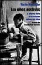 Los niños esclavos (Libros Singulares)