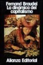 LA DINAMICA DEL CAPITALISMO (2ª ED.)