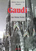 Gaudí: Gaudi (Arte - Biblioteca Básica De Arte - Serie «Monografías»)
