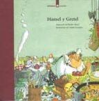 HANSEL Y GRETEL: CUENTO DE J. Y W. GRIMM