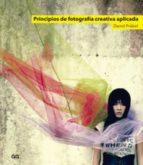 PRINCIPIOS DE FOTOGRAFÍA CREATIVA APLICADA (EBOOK)