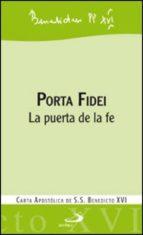Porta Fidei: La puerta de la fe (Encíclicas - documentos)