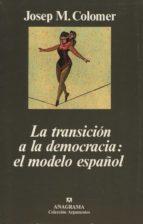 LA TRANSICION A LA DEMOCRACIA: EL MODELO ESPAÑOL