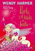 PERLA Y EL HADA DEL BAILE (PERLA 15) (EBOOK)