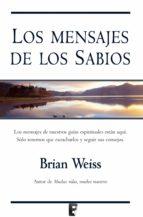 Los mensajes de los sabios  (B DE BOOKS)