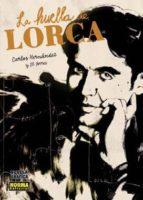 La Huella de Lorca (BIOGRAFÍA)