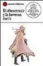 El Abencerraje y la hermosa Jarifa                                              . (CASTALIA DIDACTICA<C.D>)