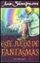 ESTE JUEGO DE FANTASMAS