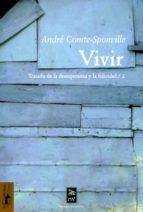 Vivir: Tratado de la desesperanza y la felicidad/2 (Teoría y crítica nº 24)