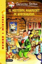 3- El misteriós manuscrit de Nostraratus (GERONIMO STILTON. ELS GROCS)