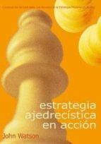 ESTRATEGIA AJEDRECISTICA EN ACCION