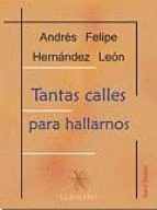 TANTAS CALLES PARA HALLARNOS (Clavileño)