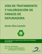 VÍAS DE TRATAMIENTO Y VALORIZACIÓN DE FANGOS DE DEPURADORA (EBOOK)
