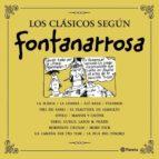 LOS CLÁSICOS SEGÚN FONTANARROSA (EBOOK)
