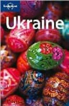 Ukraine. Ediz. inglese (Lonely Planet Country Guides)