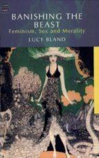 Banishing the Beast: Feminism, Sex and Morality