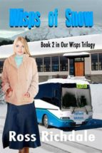 Wisps of Snow (Wisps Trilogy Book 2) (English Edition)