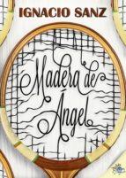 MADERA DE ÁNGEL (EBOOK)