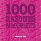 1000 RAZONES PARA QUERERTE