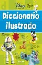 DICCIONARIO ILUSTRADO (LIBROS EDUCATIVOS DISNEY)