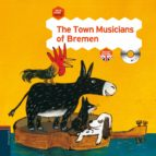 The Town Musicians of Bremen (Once Upon a Rhyme)