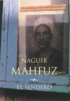 El sendero (MR Biblioteca Naguib Mahfuz)