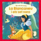 La Blancaneu I Els Set Nans (INFANTIL CATALÀ)