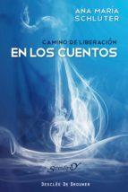 CAMINO DE LIBERACIÓN EN LOS CUENTOS (EBOOK)