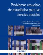 PROBLEMAS RESUELTOS DE ESTADISTICA PARA LAS CIENCIAS SOCIALES