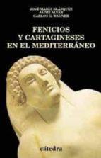 FENICIOS Y CARTAGINESES EN EL MEDITERRANEO