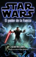 El poder de la Fuerza (Star Wars Narrativa)