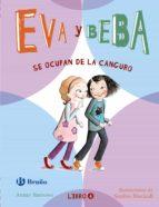 Eva Y Beba Se Ocupan De La Canguro (Castellano - A Partir De 6 Años - Personajes Y Series - Eva Y Beba)
