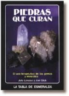 PIEDRAS QUE CURAN: USO CURATIVO DE GEMAS Y MINERALES