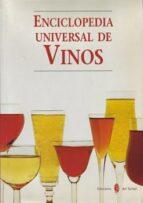 ENCICLOPEDIA UNIVERSAL DE VINOS