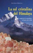 LA SAL CRISTALINA DEL HIMALAYA: UN REGALO DE LA NATURALEZA, LA FU ENTE DE LA VIDA