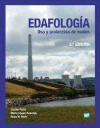 Edafología. Uso Y Protección De Suelos - 3ª Edición