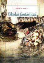 FÁBULAS FANTÁSTICAS (Narrativa)