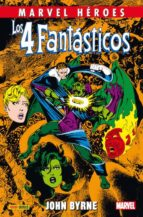 Los 4 Fantásticos 4 De John Byrne