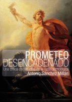 PROMETEO DESENCADENADO (EBOOK)