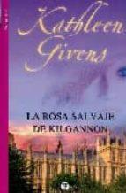 Rosa salvaje de kilgannon, la (Valery - Romantica)