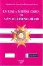 LA REAL Y MILITAR ORDEN DE SAN HERMENEGILDO