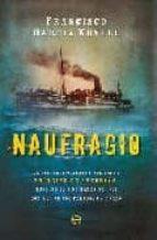 Naufragio (Novela Historica(la Esfera))