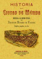 HISTORIA DE LA CIUDAD DE MERIDA (ED. FACSIMIL)