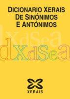 DICIONARIO XERAIS DE SINONIMOS E ANTONIMOS
