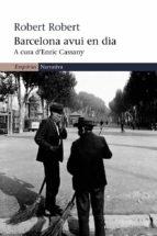 Barcelona avui en dia (EMPURIES NARRATIVA)