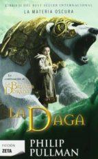 LA DAGA (LA MATERIA OSCURA II)