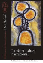 La Visita I Altres Narracions (Concurs de narrativa Mercè Rodoreda)